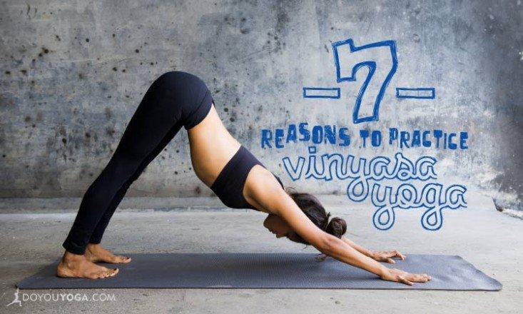 7 Reasons To Practice Vinyasa Yoga 733x440