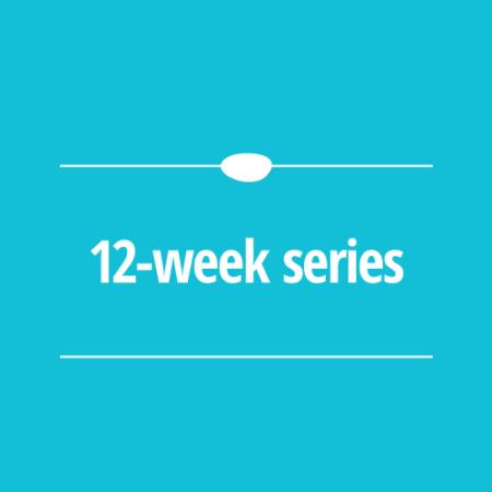 12 Week Series