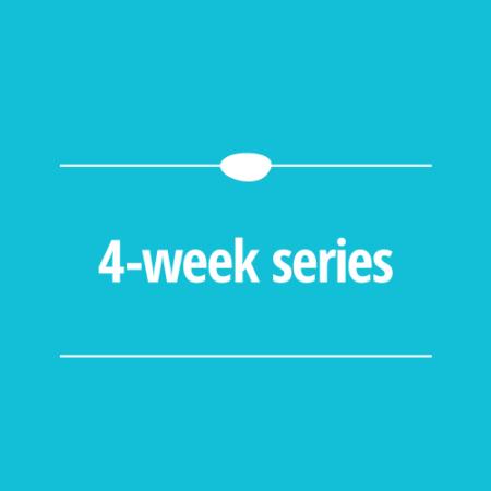 4 Week Series